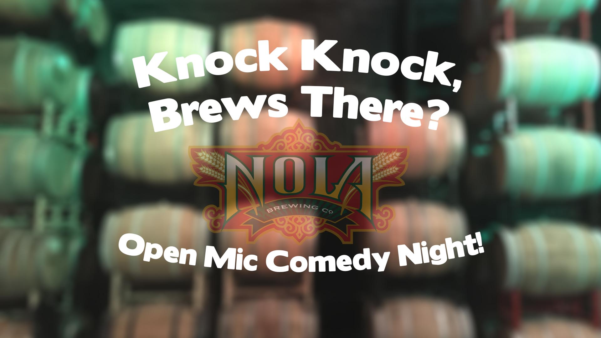 Knock Kock, Brews There?- Open Mic Comedy!